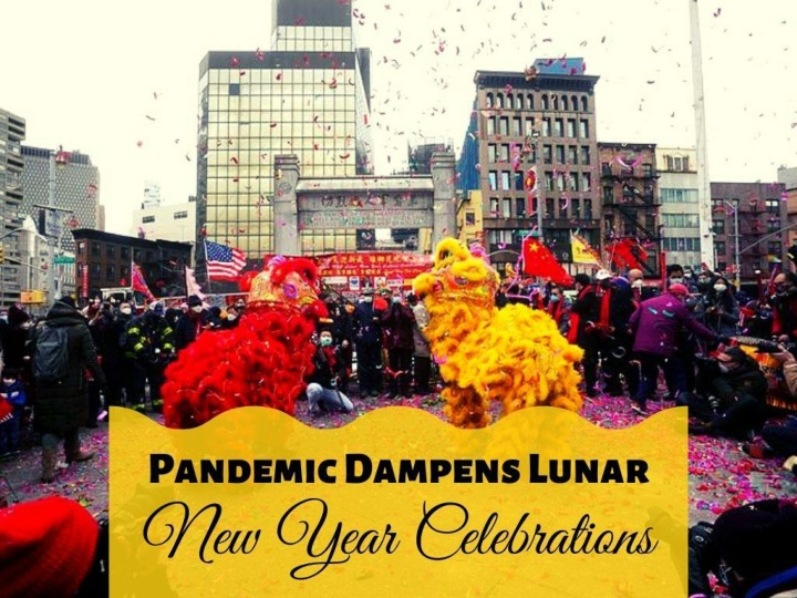 pandemic dampens lunar new year celebrations n.