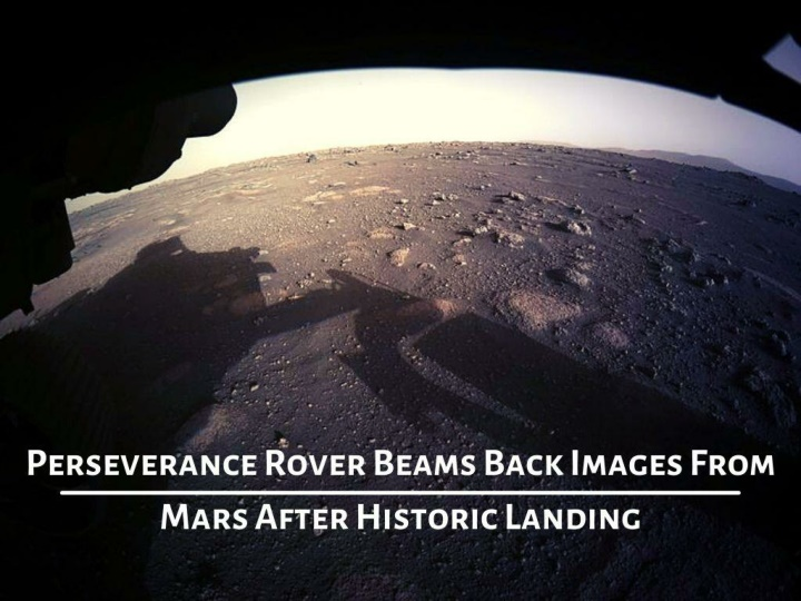 perseverance rover beams back images from mars after historic landing n.