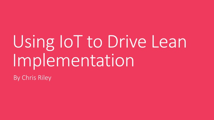 using iot to drive lean implementation n.