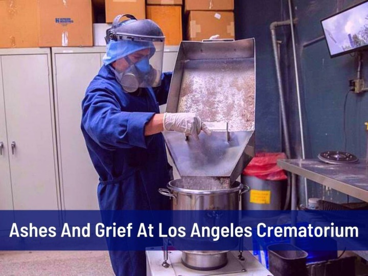 ashes and grief at los angeles crematorium n.