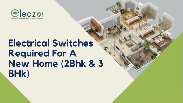 electrical switches required for a new home 2bhk n.