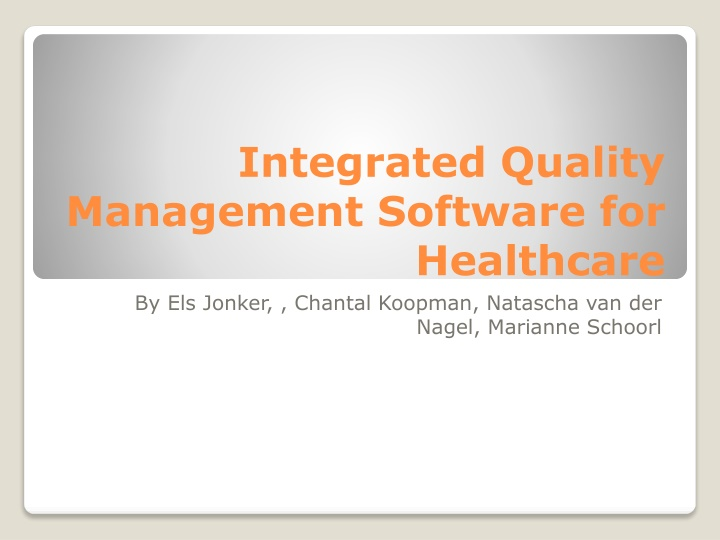 integrated quality management software for healthcare n.