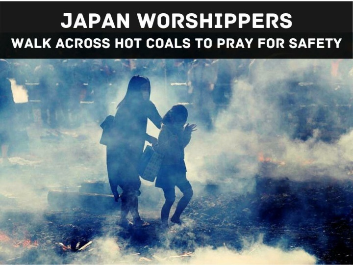 japan worshippers walk across hot coals to pray for safety n.