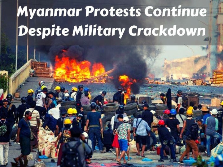 myanmar protests continue despite military crackdown n.