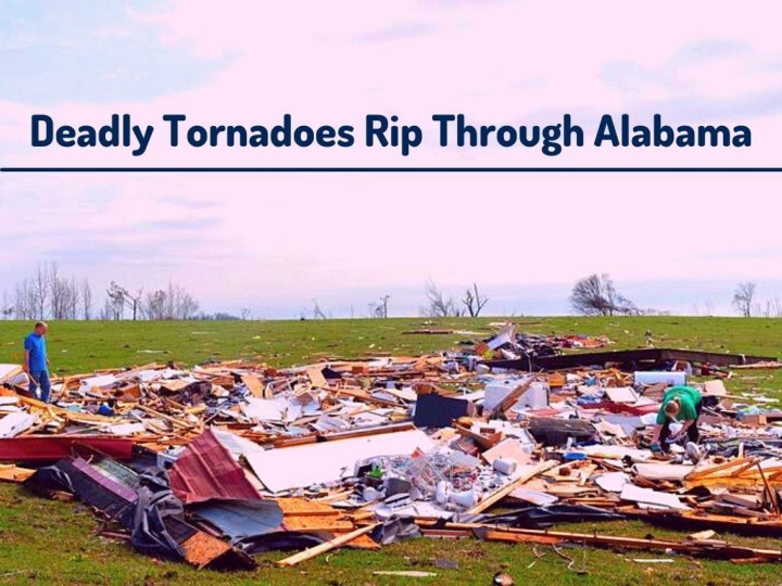 deadly tornadoes rip through alabama n.