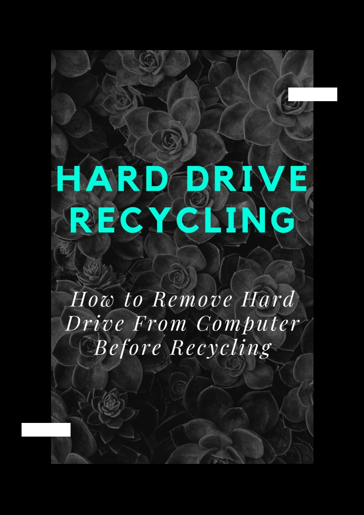How to Remove Hard Drive From Computer Before Recycling