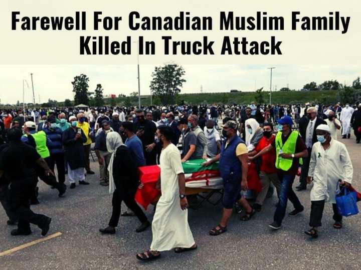 farewell for canadian muslim family killed in truck attack n.