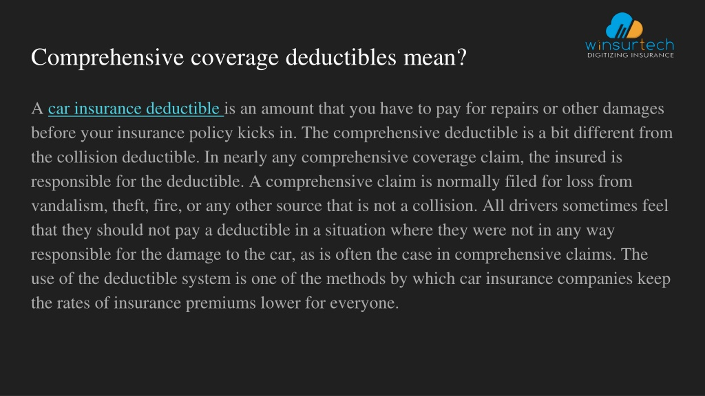 PPT - What is a COMPREHENSIVE DEDUCTION under Coverages ...