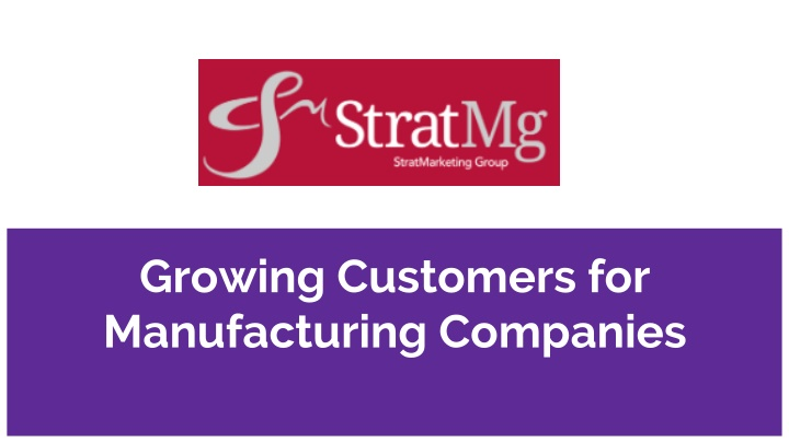 growing customers for manufacturing companies n.