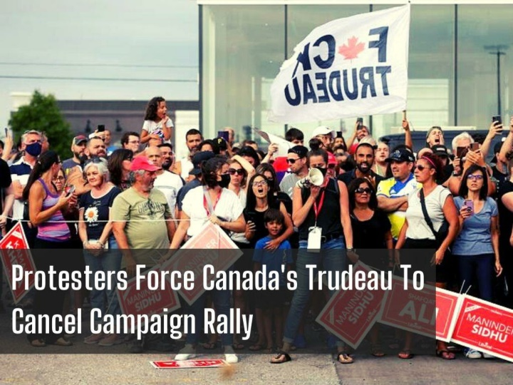 protesters force canada s trudeau to cancel campaign rally n.