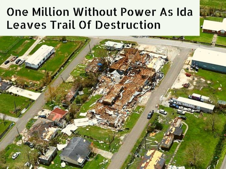 one million without power as ida leaves trail of destruction n.