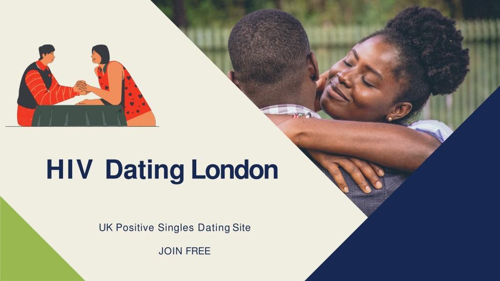 PPT - HIV Dating London - HIV Positive Dating UK App