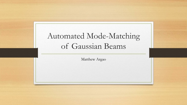 automated mode matching of gaussian beams n.