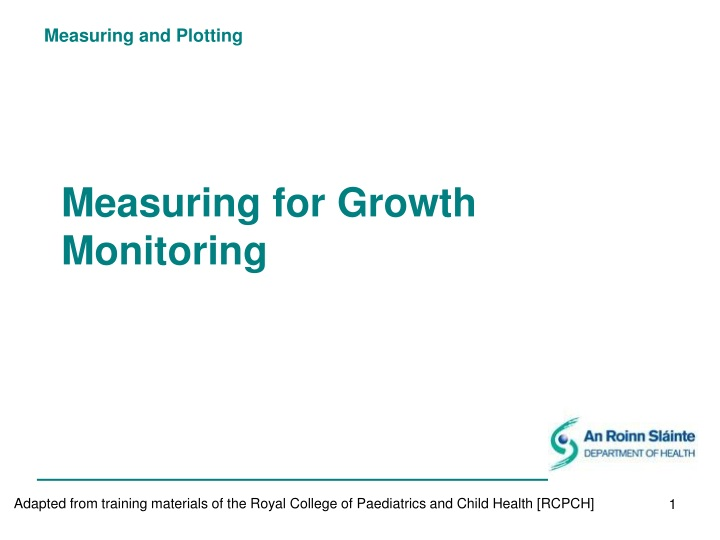 measuring for growth monitoring n.