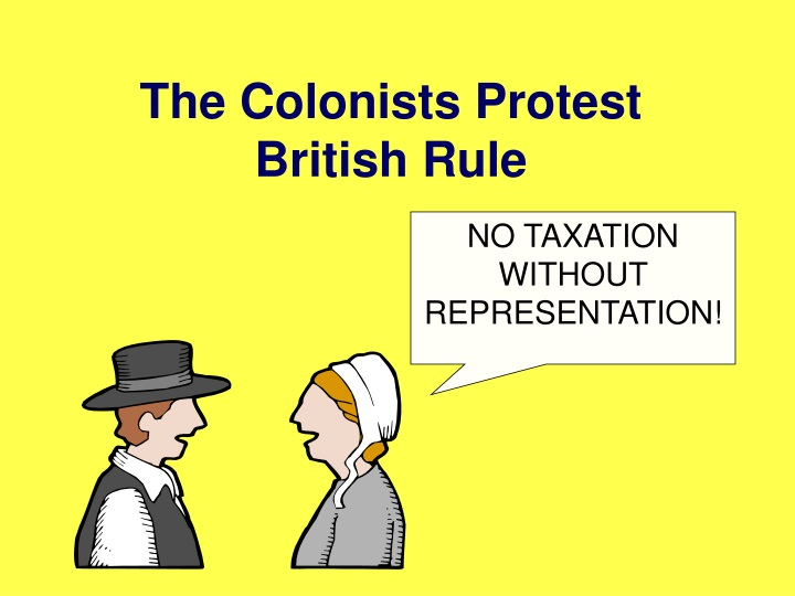 the colonists protest british rule n.