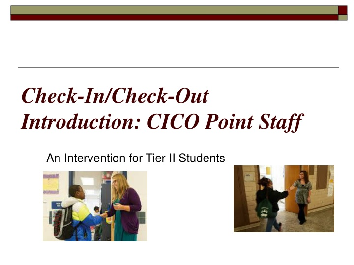 check in check out introduction cico point staff n.