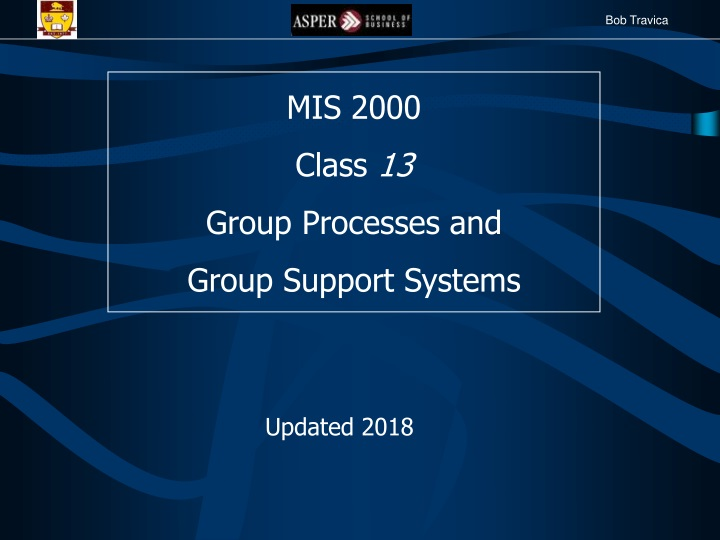 mis 2000 class 13 group processes and group n.