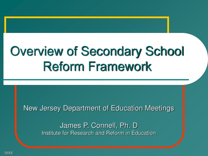 overview of secondary school reform framework n.