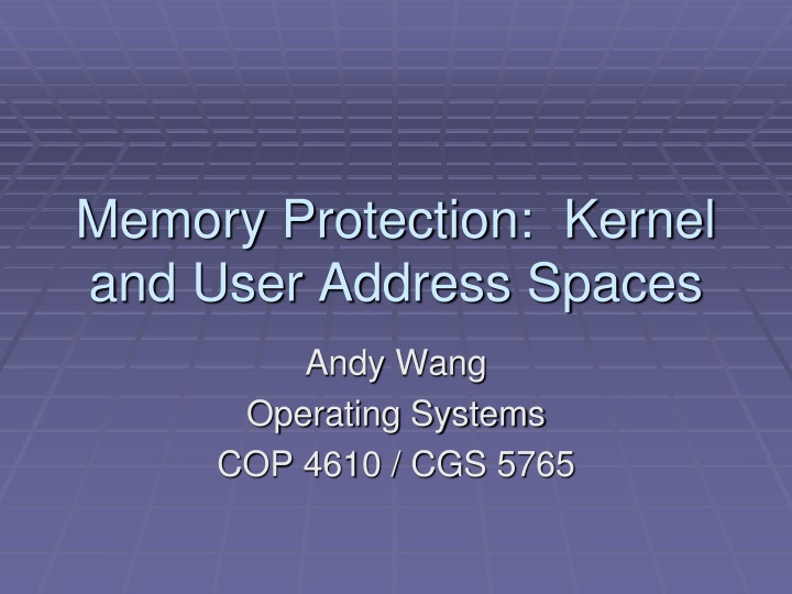 memory protection kernel and user address spaces n.
