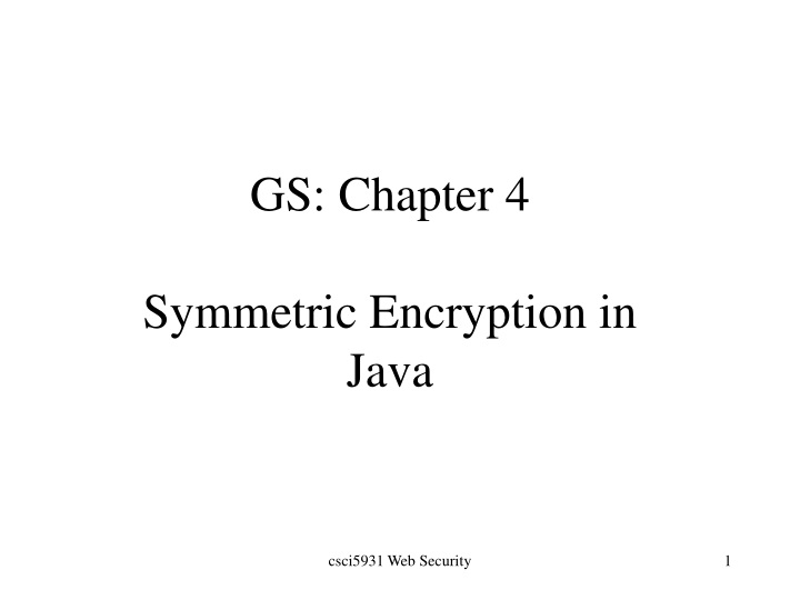 gs chapter 4 symmetric encryption in java n.