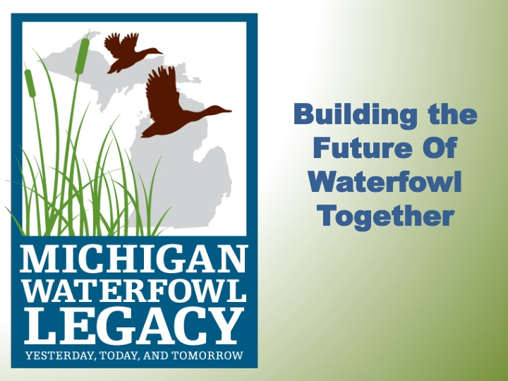building the future of waterfowl together n.