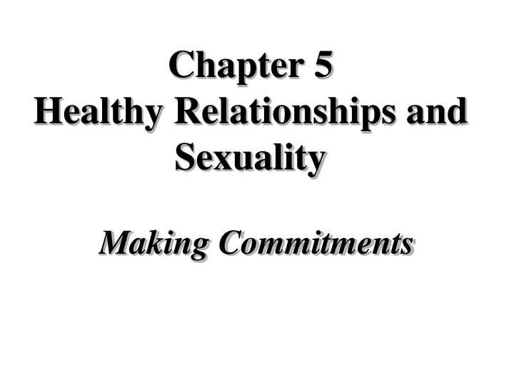 chapter 5 healthy relationships and sexuality n.