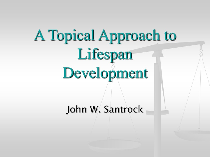 a topical approach to lifespan development n.