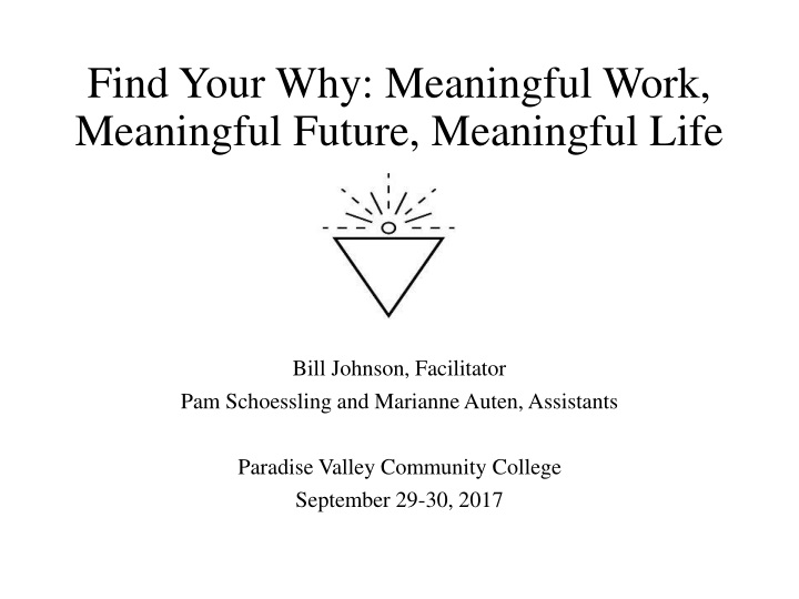 find your why meaningful work meaningful future meaningful life n.