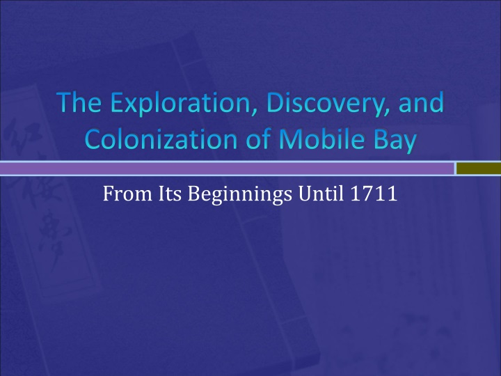 the exploration discovery and colonization of mobile bay n.