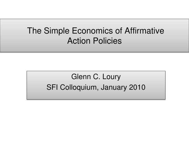 the simple economics of affirmative action policies n.