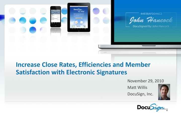 increase close rates efficiencies and member satisfaction with electronic signatures n.