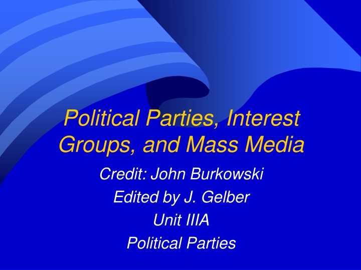 political parties interest groups and mass media n.