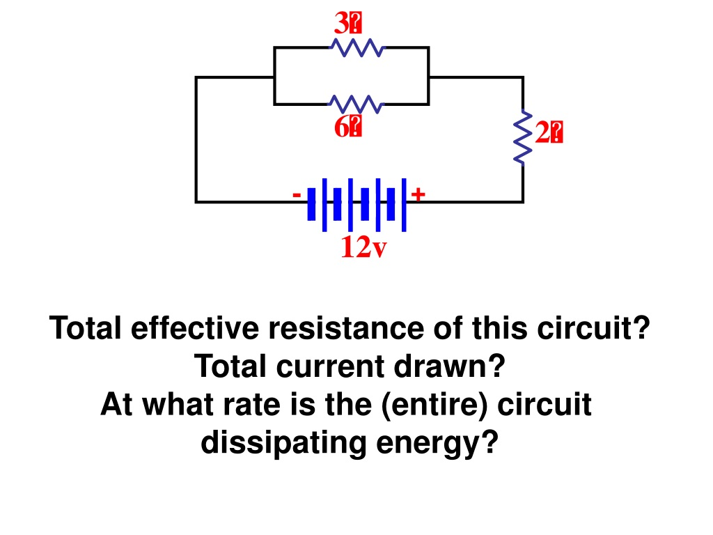 PPT - As more identical resistors R are added to the ...