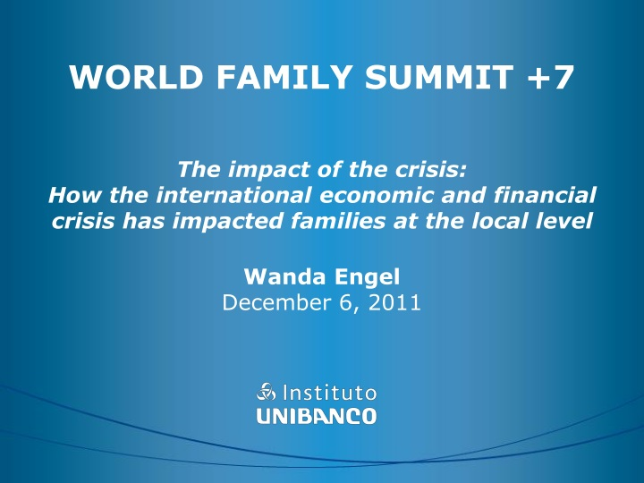 world family summit 7 the impact of the crisis n.