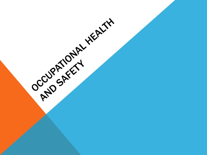 occupational health and safety n.