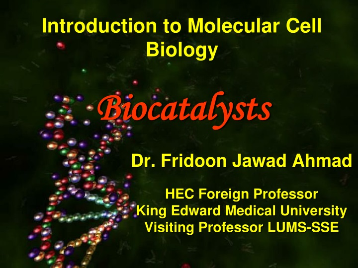 introduction to molecular cell biology biocatalysts n.