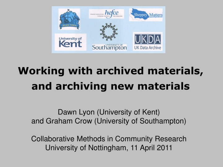 working with archived materials and archiving new materials n.