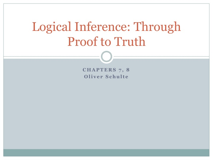 logical inference through proof to truth n.