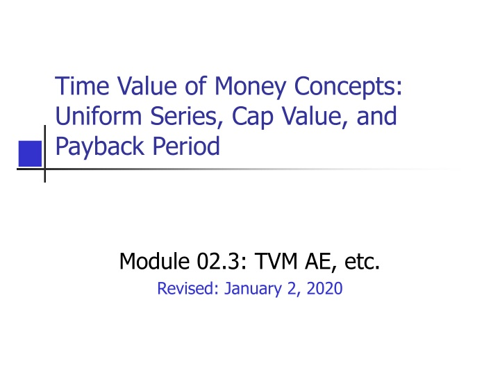 time value of money concepts uniform series cap value and payback period n.