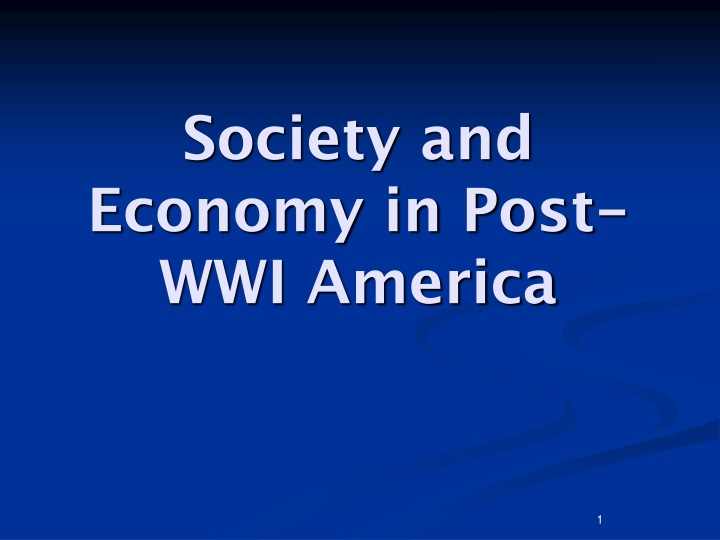 society and economy in post wwi america n.