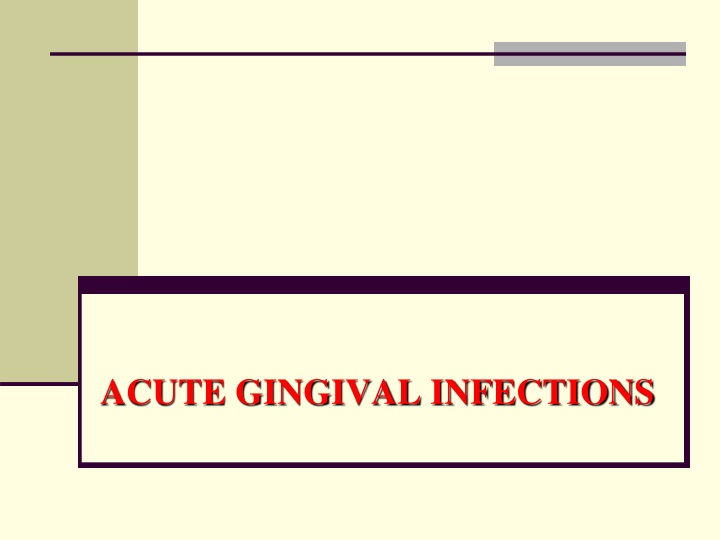 acute gingival infections n.