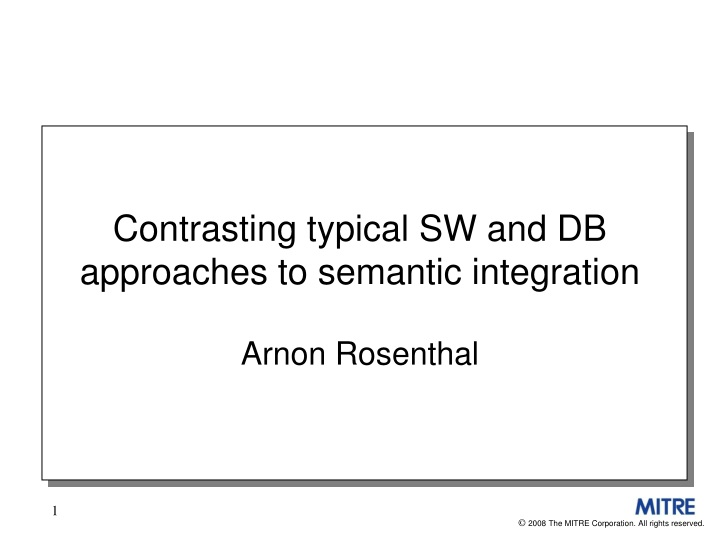 contrasting typical sw and db approaches to semantic integration n.