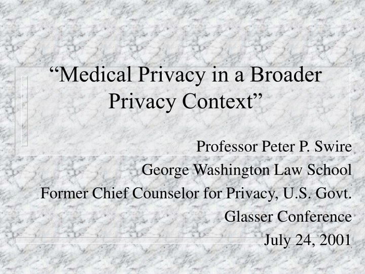 medical privacy in a broader privacy context n.