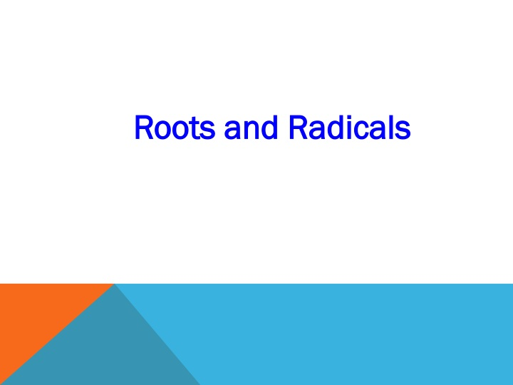 roots and radicals n.