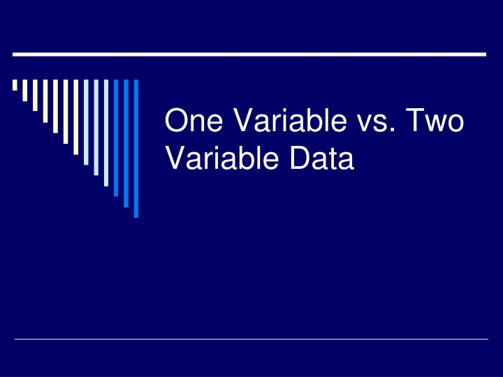 one variable vs two variable data n.