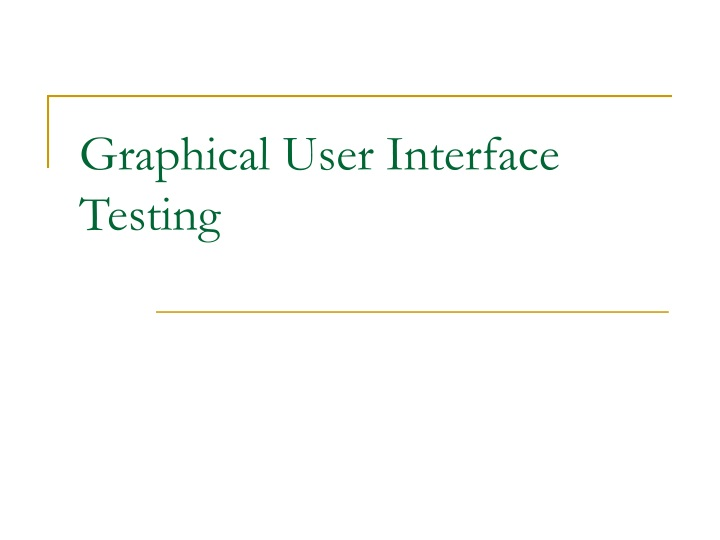 graphical user interface testing n.