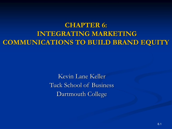 chapter 6 integrating marketing communications to build brand equity n.