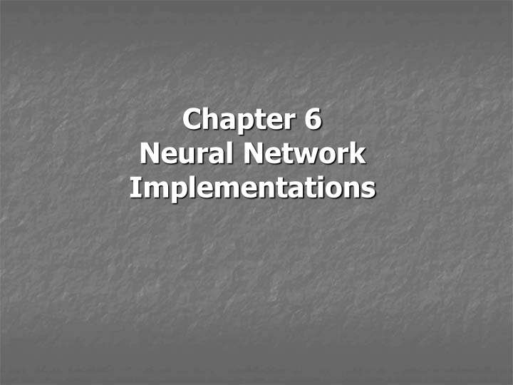 chapter 6 neural network implementations n.