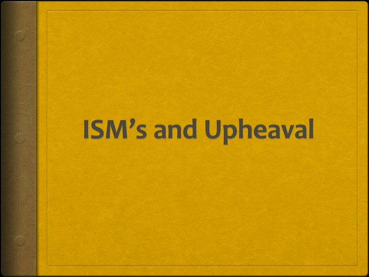ism s and upheaval n.