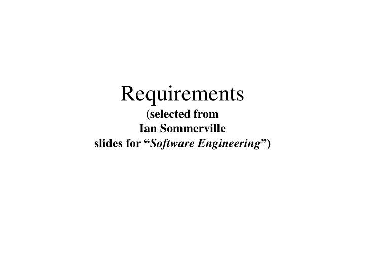 requirements selected from ian sommerville slides for software engineering n.